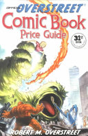 The Official Overstreet Comic Book Price Guide  31st Edition