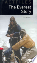 Oxford Bookworms Library: Stage 3: The Everest Story