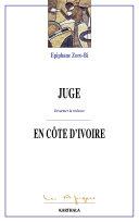 Pdf Juge en Côte d'Ivoire -Désarmer la violence Telecharger