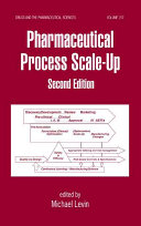 Pharmaceutical Process Scale Up  Second Edition