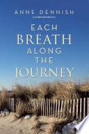 Each Breath Along the Journey