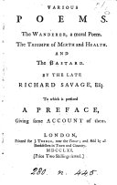 Various poems  The wanderer  The triumph of mirth and health  and The bastard  To which is prefixed a preface  giving some account of them