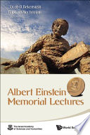 Albert Einstein Memorial Lectures