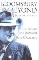 Bloomsbury and beyond: the friends and enemies of Roy Campbell