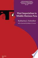 Wari Imperialism in Middle Horizon Peru Book