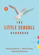 The Little Seagull Handbook  Third Edition