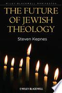 The Future of Jewish Theology