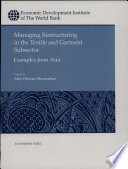 Managing Restructuring In The Textile And Garment Subsector Book PDF