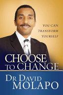 Choose to Change