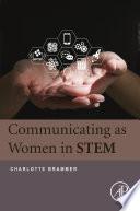 Communicating as Women in STEM