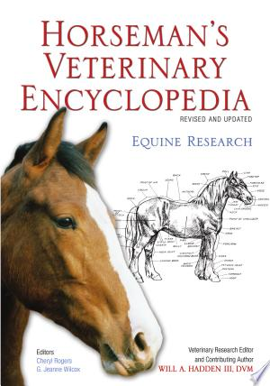 Download Horseman's Veterinary Encyclopedia, Revised and Updated Free Books - Read Books