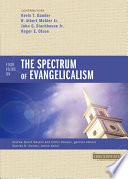 Four Views on the Spectrum of Evangelicalism Book