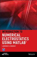 Introduction to Numerical Electrostatics Using MATLAB