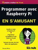 Pdf Programmer avec Raspberry Pi pour les Nuls en s'amusant mégapoche