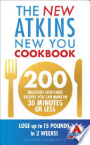 The New Atkins New You Cookbook Book