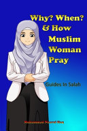 Why  When  and How  Muslim Woman Pray