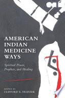 American Indian Medicine Ways Book