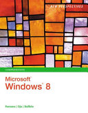 New Perspectives on Microsoft Windows 8, Comprehensive