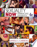 """Sexuality Now: Embracing Diversity"" by Janell L. Carroll"