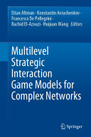 Multilevel Strategic Interaction Game Models for Complex Networks
