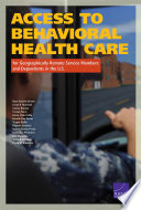 Access to Behavioral Health Care for Geographically Remote Service Members and Dependents in the U S