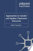Approaches to Gender and Spoken Classroom Discourse