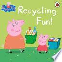 Peppa Pig  Recycling Fun