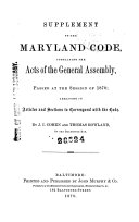 Supplement to the Maryland Code  Containing the Acts of the General Assembly  Passed at the Session of 1870