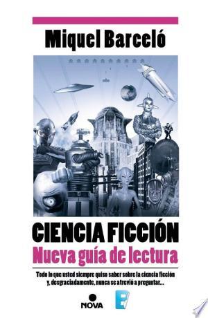 Download Ciencia Ficción. Nueva guía de lectura Free Books - Read Books