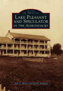 Lake Pleasant and Speculator in the Adirondacks