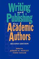 Writing and Publishing for Academic Authors