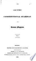 The Country constitutional guardian and literary magazine  ed  by J M  Gutch   Book PDF