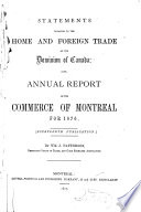 Statements Relating to the Home and Foreign Trade of the Dominion of Canada; Also, Annual Report of the Commerce of Montreal