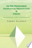 As We Remember Narrative Meditation   Vision