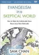Evangelism in a Skeptical World Video Study