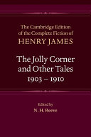 The Jolly Corner and Other Tales  1903   1910