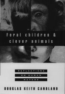 Feral Children and Clever Animals