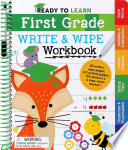 Ready to Learn  First Grade Write and Wipe Workbook