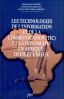 Les technologies de l'information et de la communication (TIC) et la diplomatie en Afrique