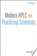 Modern HPLC for Practicing Scientists Book