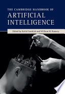 The Cambridge Handbook of Artificial Intelligence
