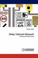 Delay Tolerant Network