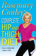 """Complete Hip And Thigh Diet"" by Rosemary Conley"