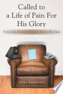 Called to a Life of Pain For His Glory