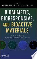 Biomimetic  Bioresponsive  and Bioactive Materials