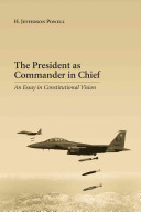 The President as Commander in Chief