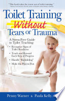 Toilet Training without Tears and Trauma Book PDF