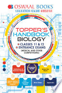 Oswaal Topper's Handbook Biology Classes 11 & 12 Entrance Exams (Medical and Other Competitions)