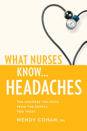 What Nurses Know...Headaches