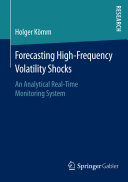 Forecasting High-Frequency Volatility Shocks: An Analytical ...